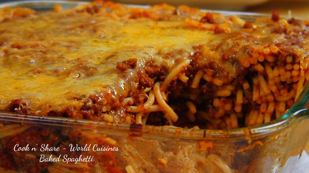 Baked Spaghetti Cook N Share World Cuisines