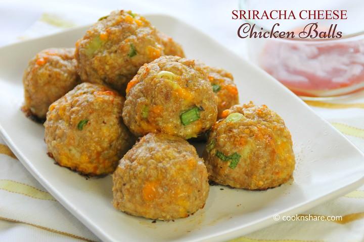 Sriracha Cheese Chicken Balls