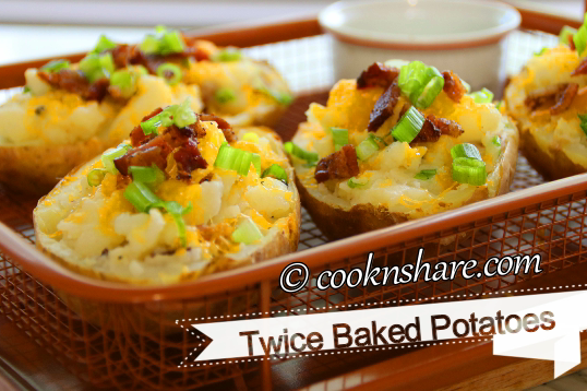 Creamy and Cheesy Twice Baked Potatoes