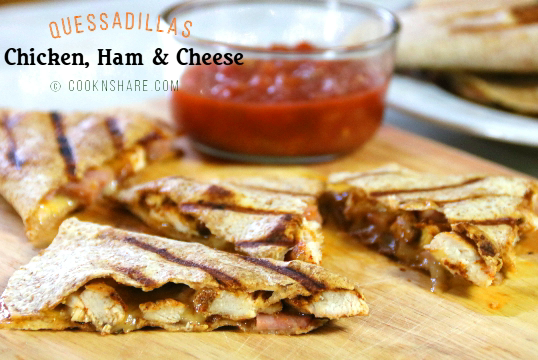 Chicken Ham and Cheese Qusadillas