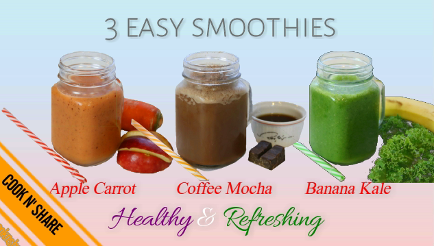 3 YUMMY SMOOTHIES