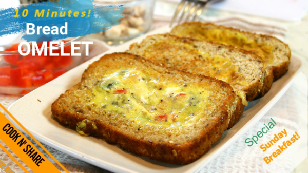 Bread Omelet in 10 Minutes